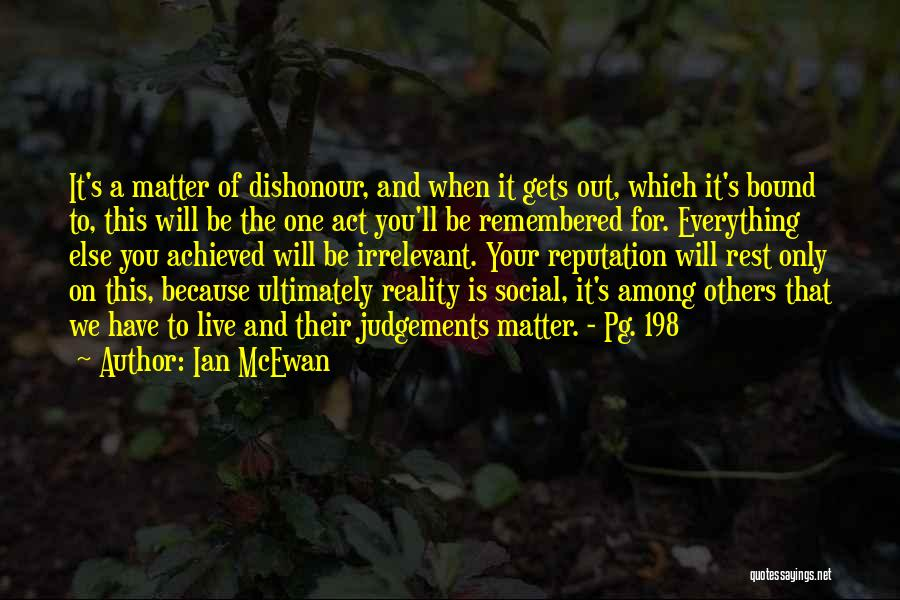 We Live For Others Quotes By Ian McEwan