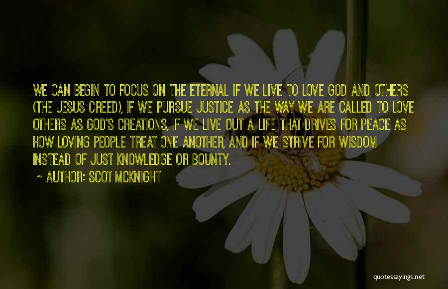 We Live For Others Quotes By Scot McKnight