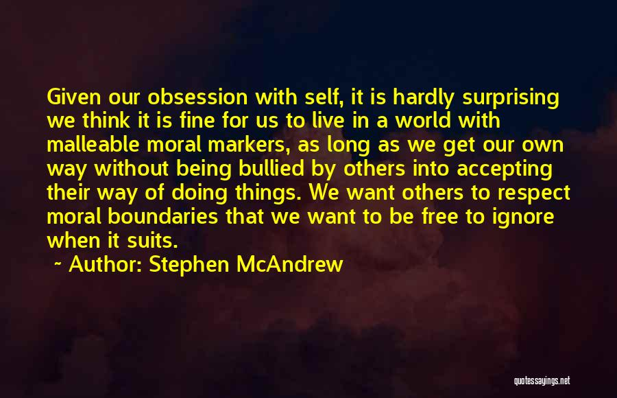 We Live For Others Quotes By Stephen McAndrew