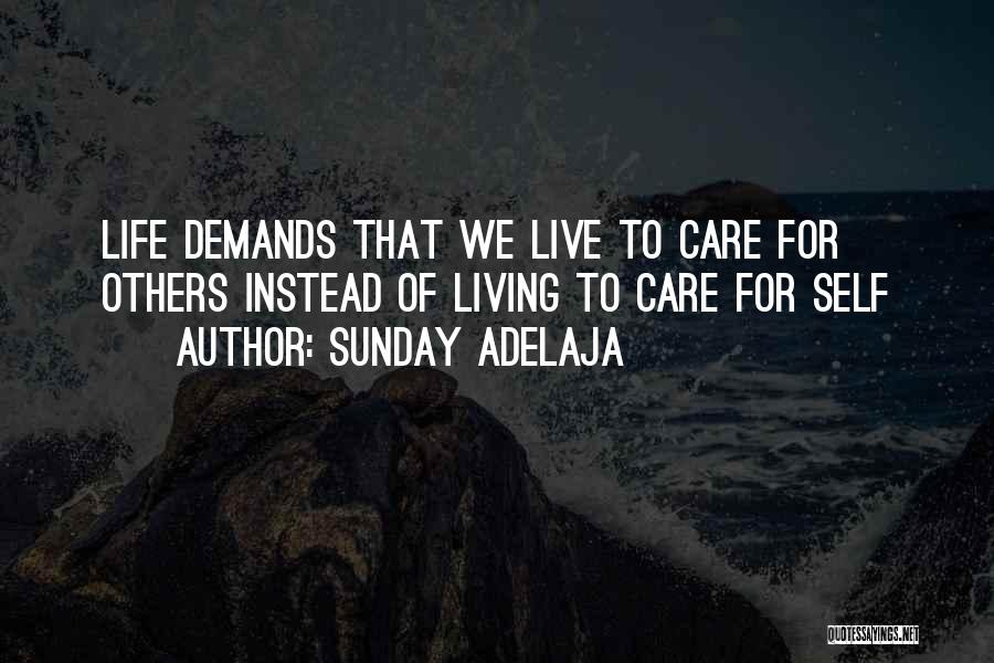 We Live For Others Quotes By Sunday Adelaja