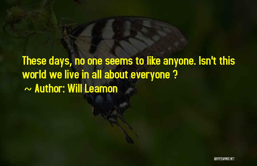 We Live For Others Quotes By Will Leamon