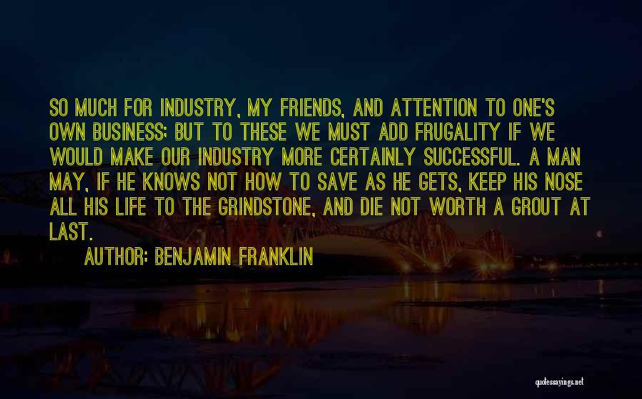 We Make Our Own Life Quotes By Benjamin Franklin