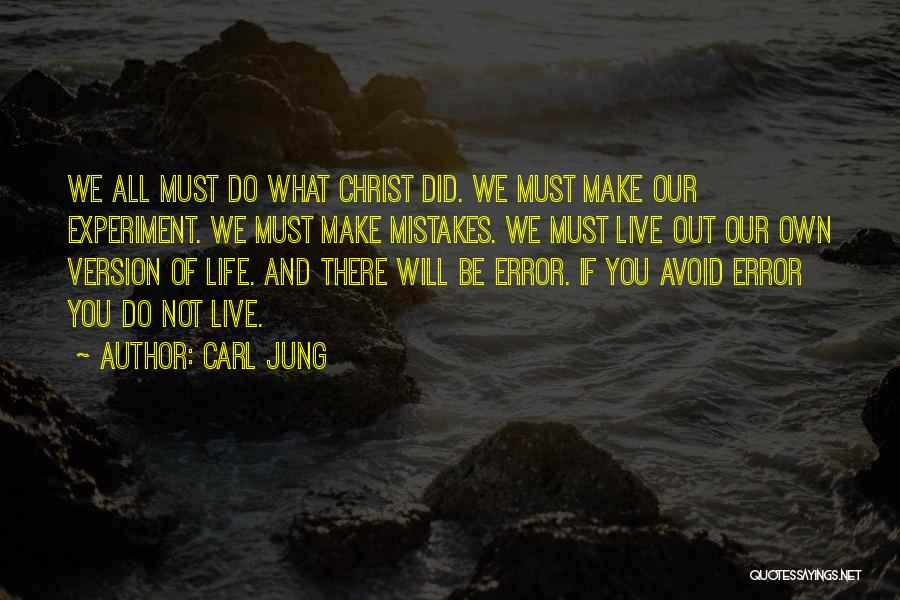 We Make Our Own Life Quotes By Carl Jung