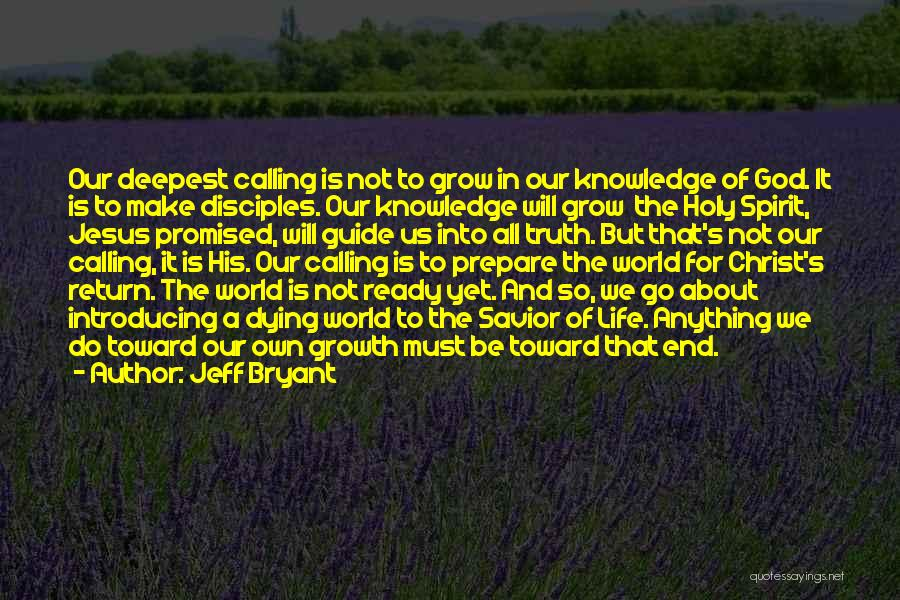 We Make Our Own Life Quotes By Jeff Bryant