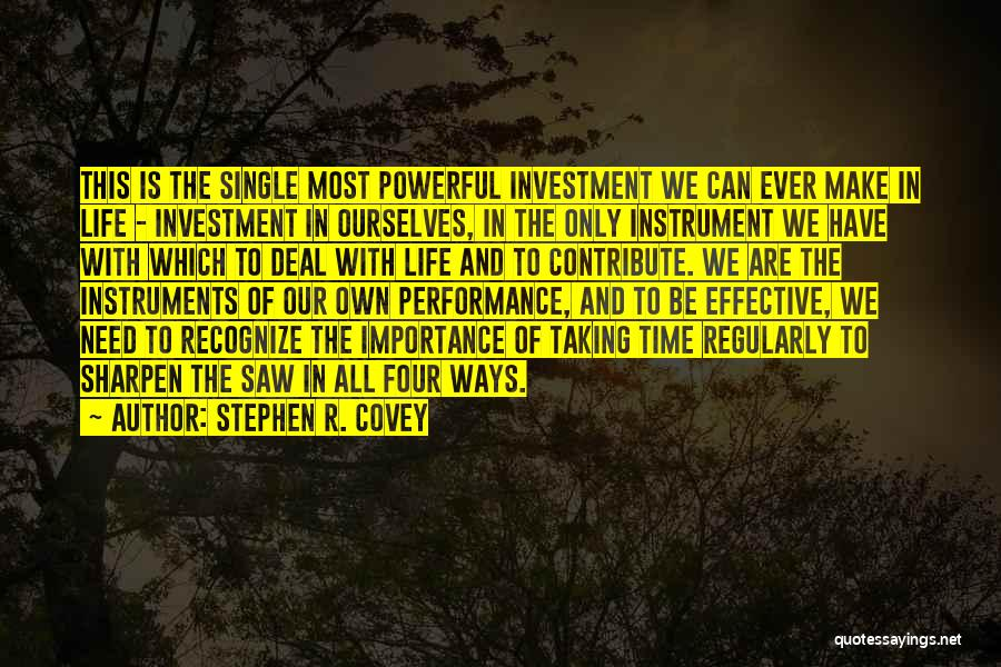 We Make Our Own Life Quotes By Stephen R. Covey