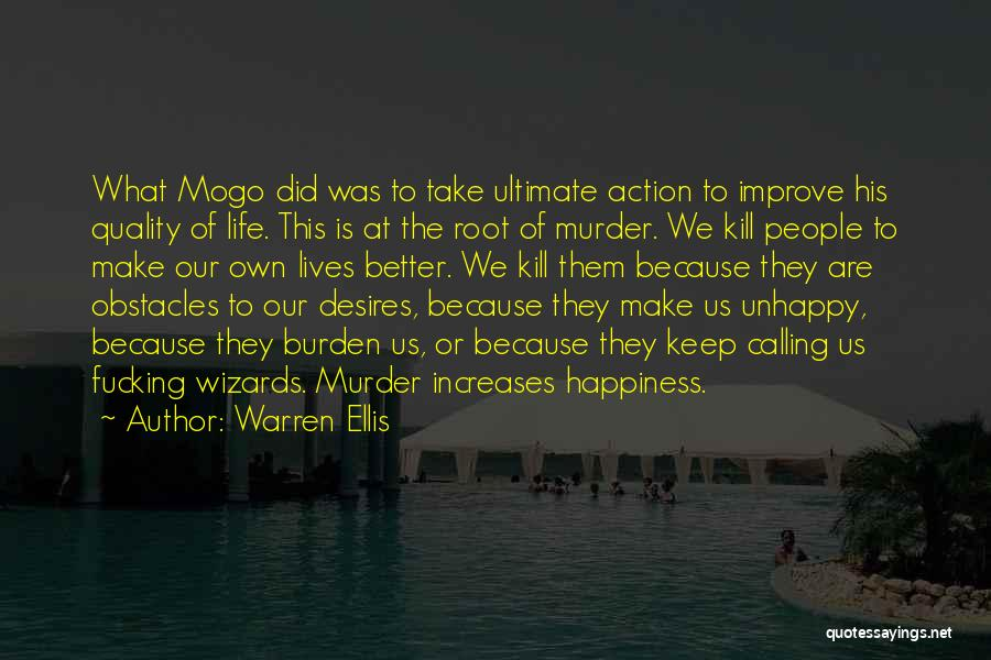 We Make Our Own Life Quotes By Warren Ellis