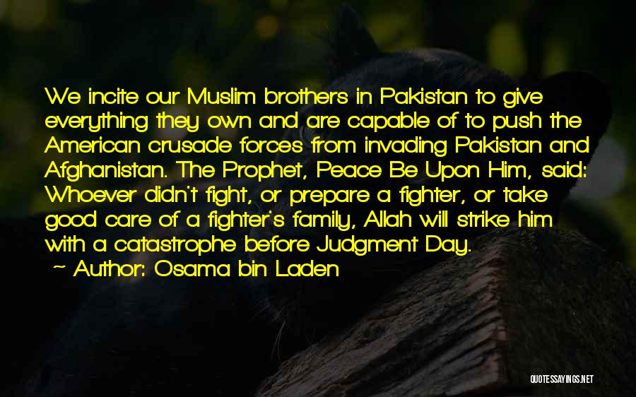We May Fight Brother Quotes By Osama Bin Laden