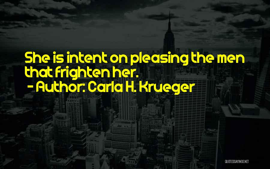We May Fight Friendship Quotes By Carla H. Krueger