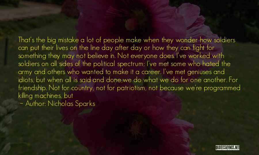 We May Fight Friendship Quotes By Nicholas Sparks