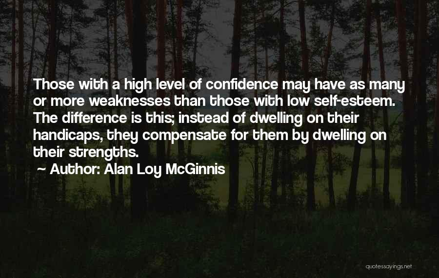 We May Have Our Differences But Quotes By Alan Loy McGinnis