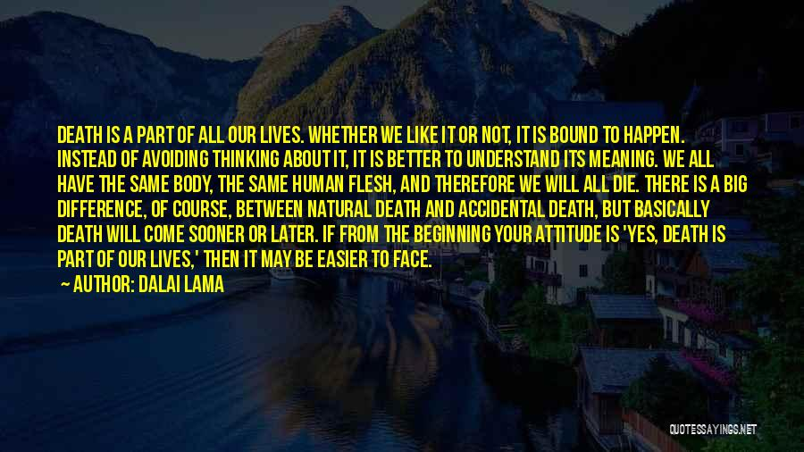 We May Have Our Differences But Quotes By Dalai Lama