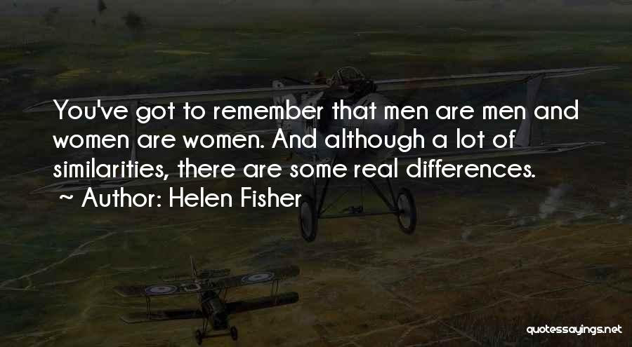We May Have Our Differences But Quotes By Helen Fisher