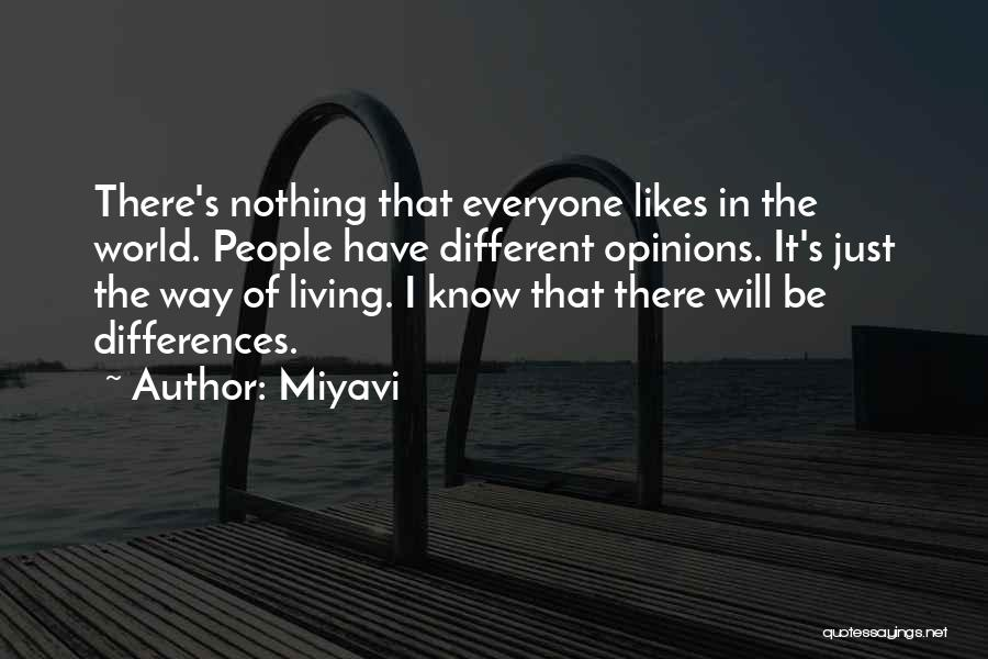 We May Have Our Differences But Quotes By Miyavi