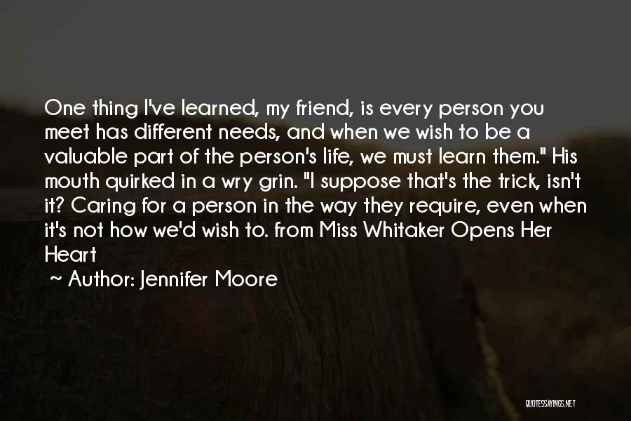 We Meet To Part Quotes By Jennifer Moore
