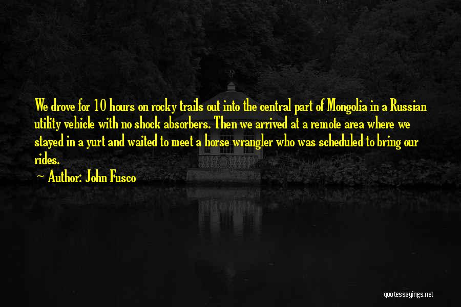 We Meet To Part Quotes By John Fusco