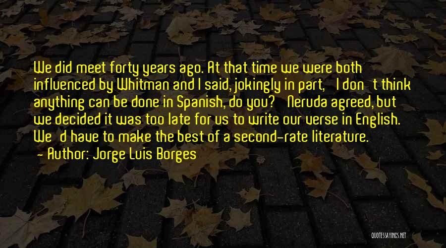 We Meet To Part Quotes By Jorge Luis Borges