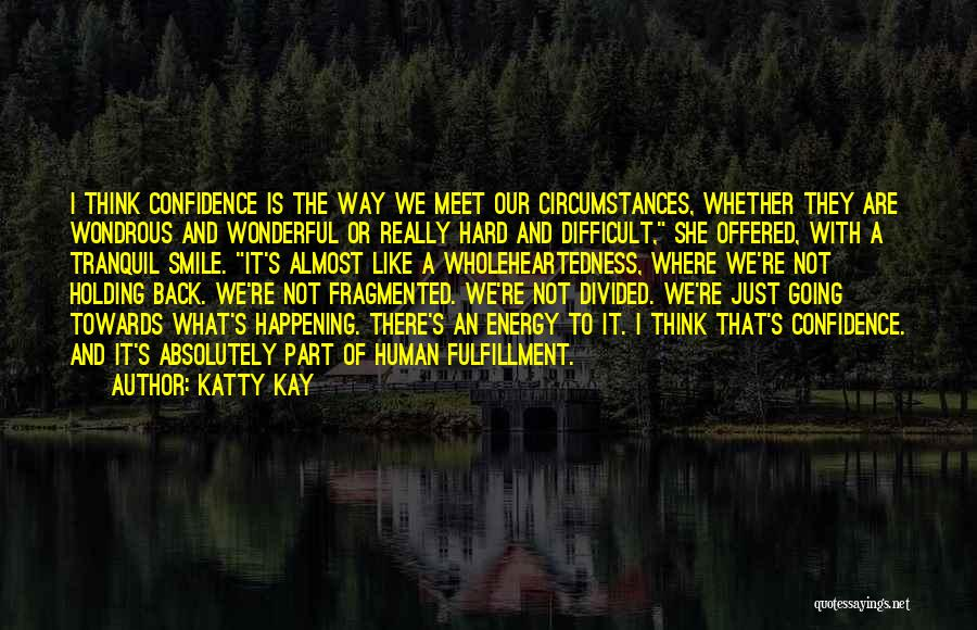 We Meet To Part Quotes By Katty Kay