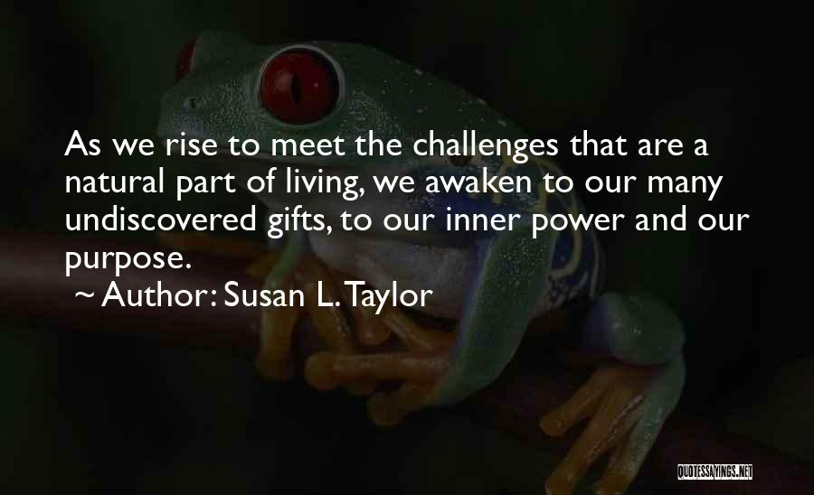 We Meet To Part Quotes By Susan L. Taylor