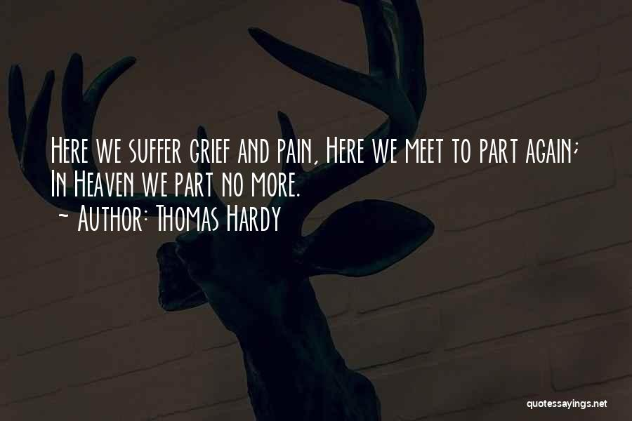 We Meet To Part Quotes By Thomas Hardy