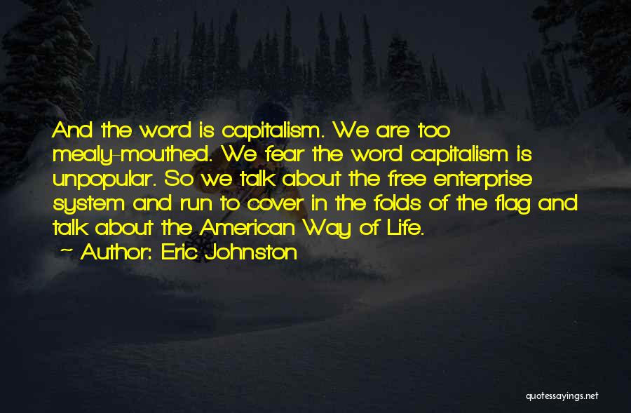 We Run Free Quotes By Eric Johnston