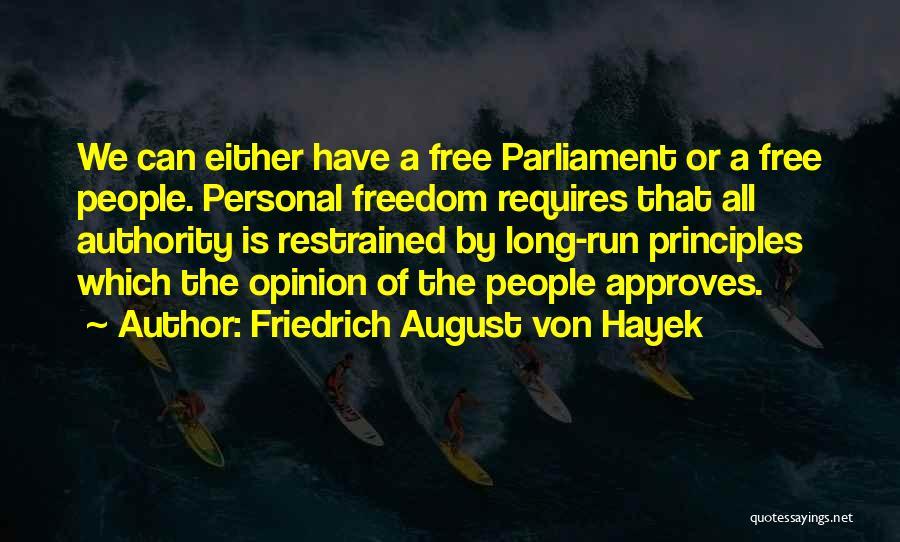 We Run Free Quotes By Friedrich August Von Hayek