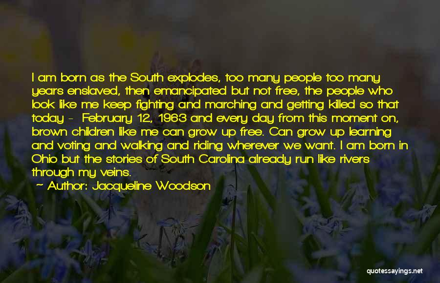 We Run Free Quotes By Jacqueline Woodson