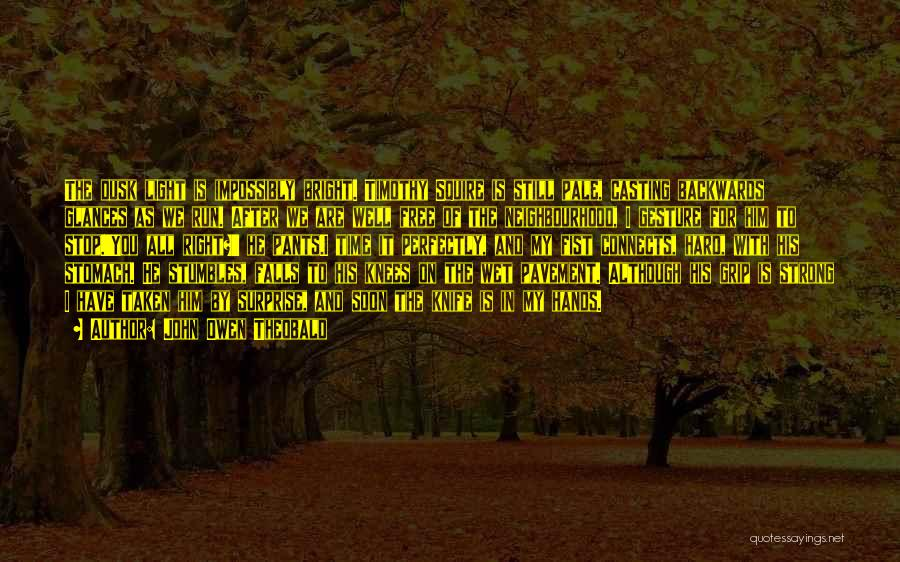 We Run Free Quotes By John Owen Theobald