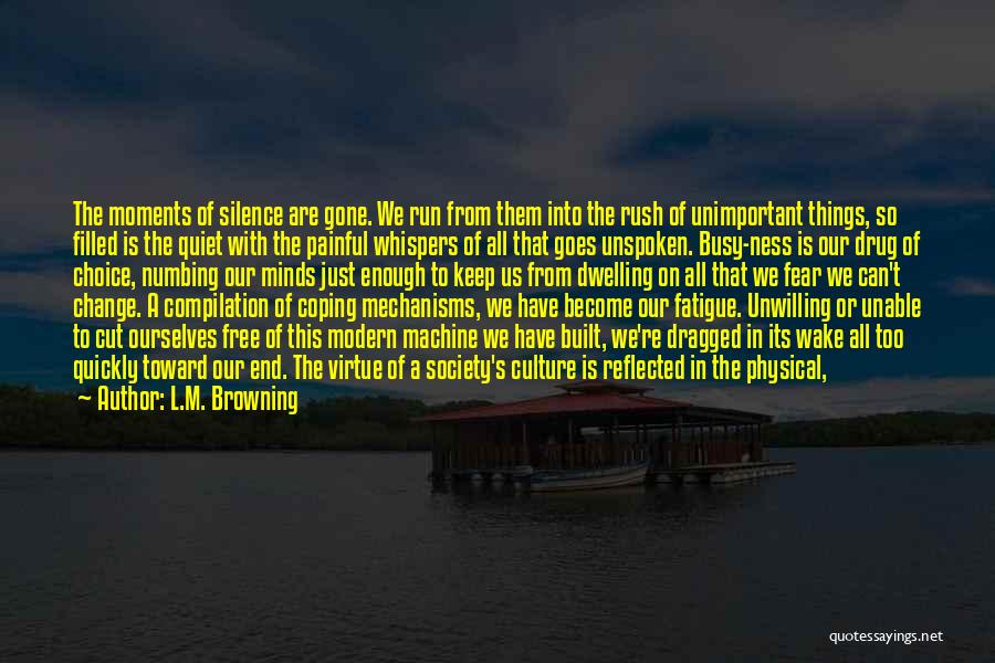 We Run Free Quotes By L.M. Browning