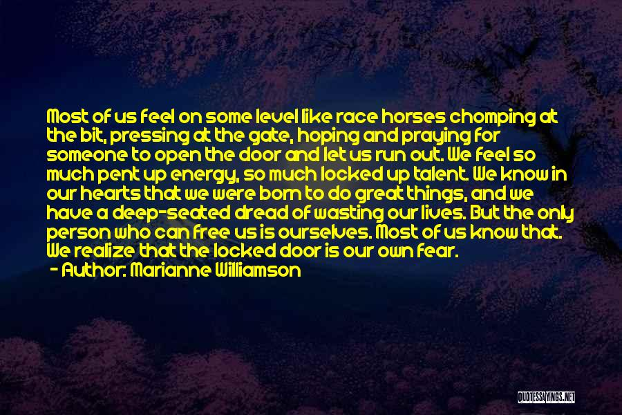 We Run Free Quotes By Marianne Williamson