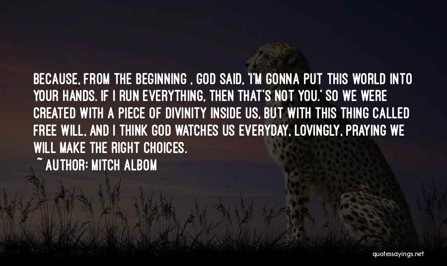 We Run Free Quotes By Mitch Albom