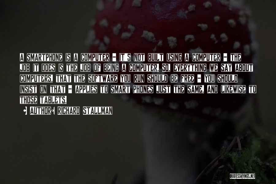 We Run Free Quotes By Richard Stallman