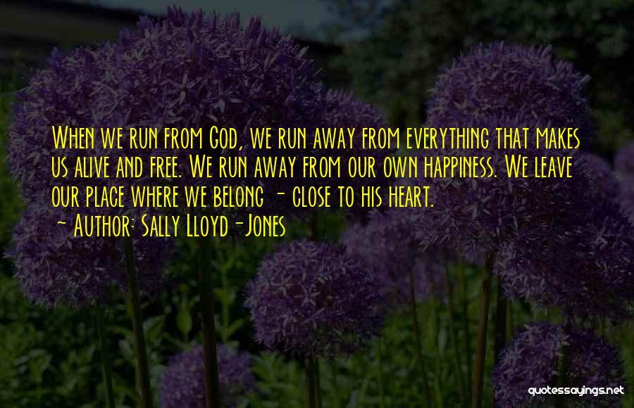 We Run Free Quotes By Sally Lloyd-Jones