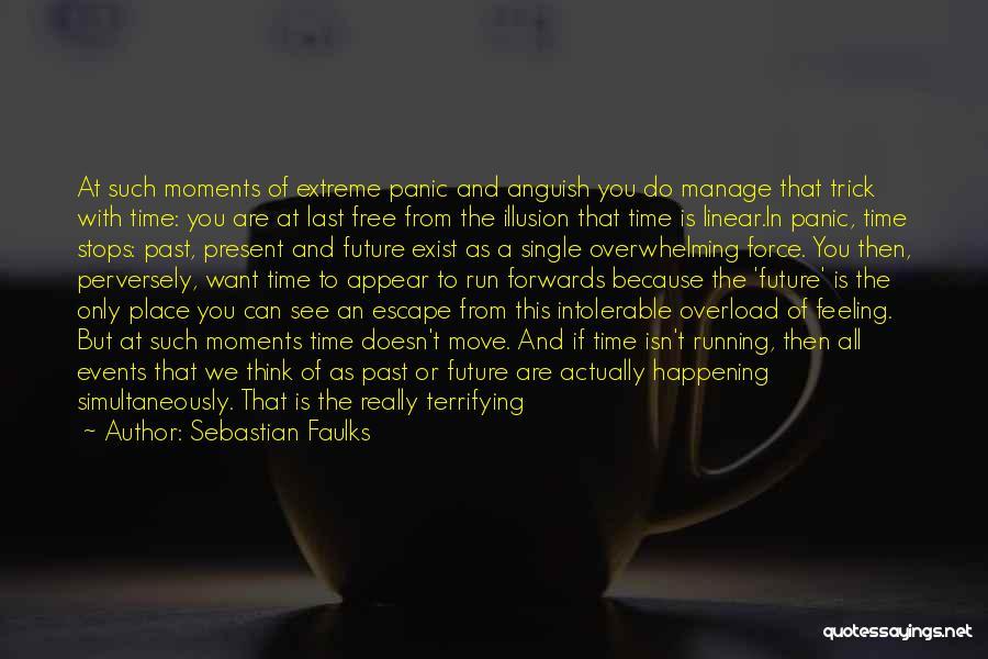 We Run Free Quotes By Sebastian Faulks