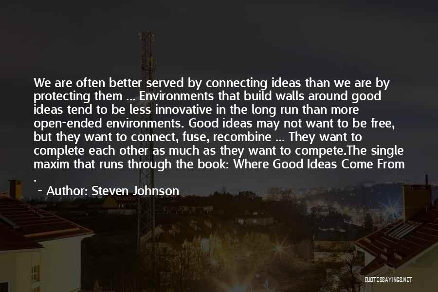We Run Free Quotes By Steven Johnson
