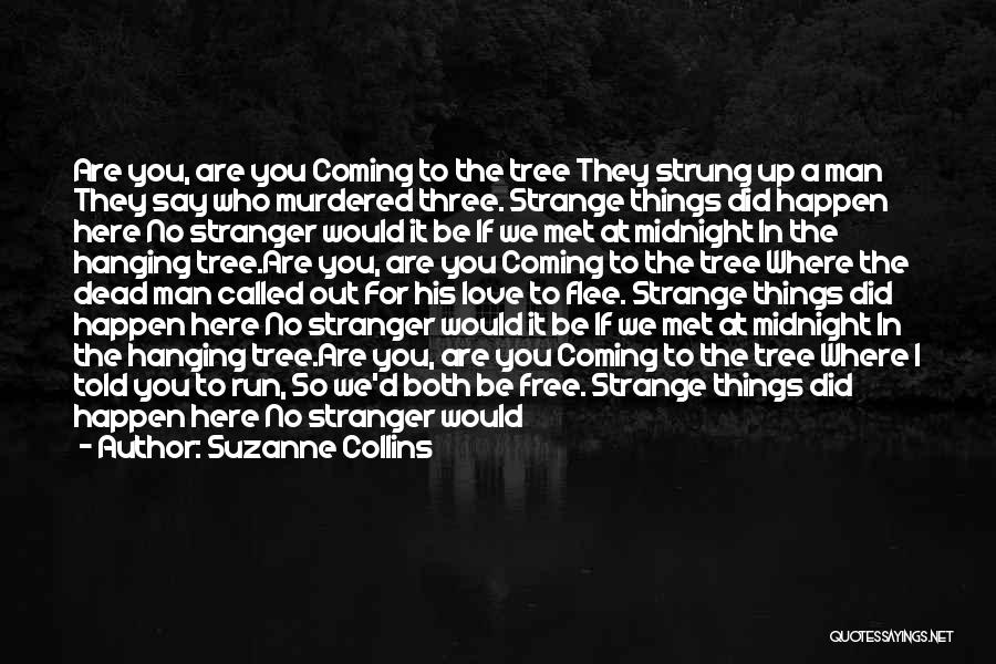 We Run Free Quotes By Suzanne Collins