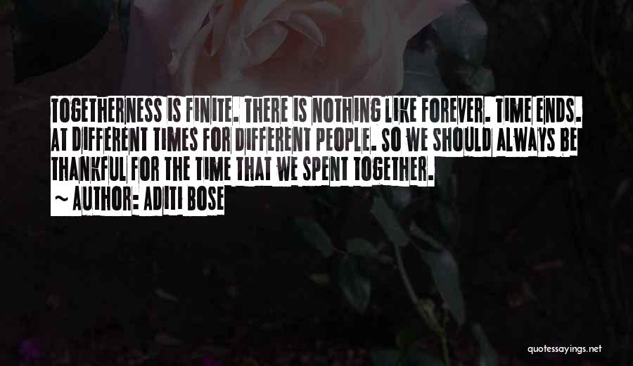 We Should Be Together Quotes By Aditi Bose