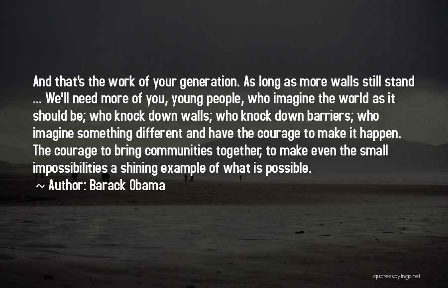 We Should Be Together Quotes By Barack Obama