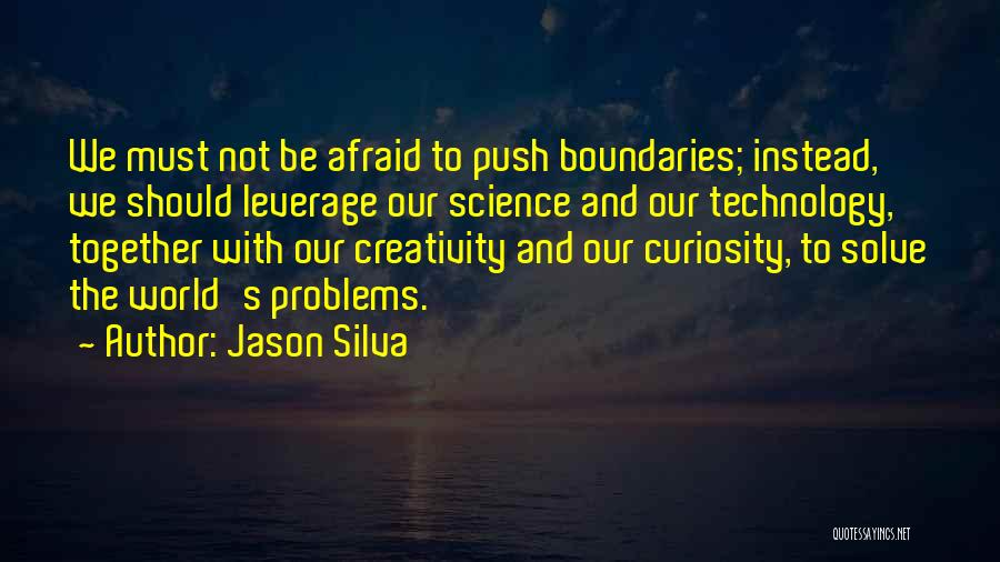 We Should Be Together Quotes By Jason Silva