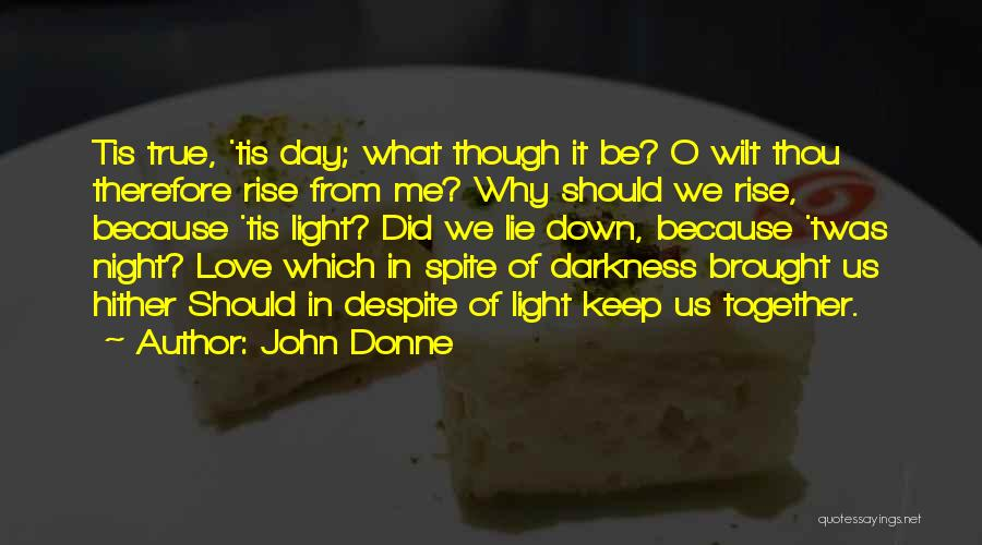 We Should Be Together Quotes By John Donne