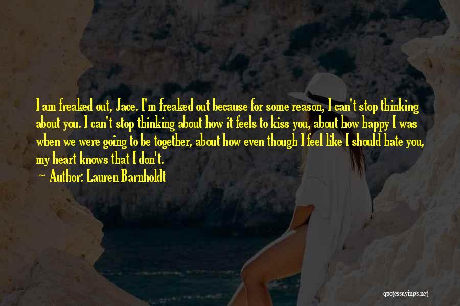 We Should Be Together Quotes By Lauren Barnholdt