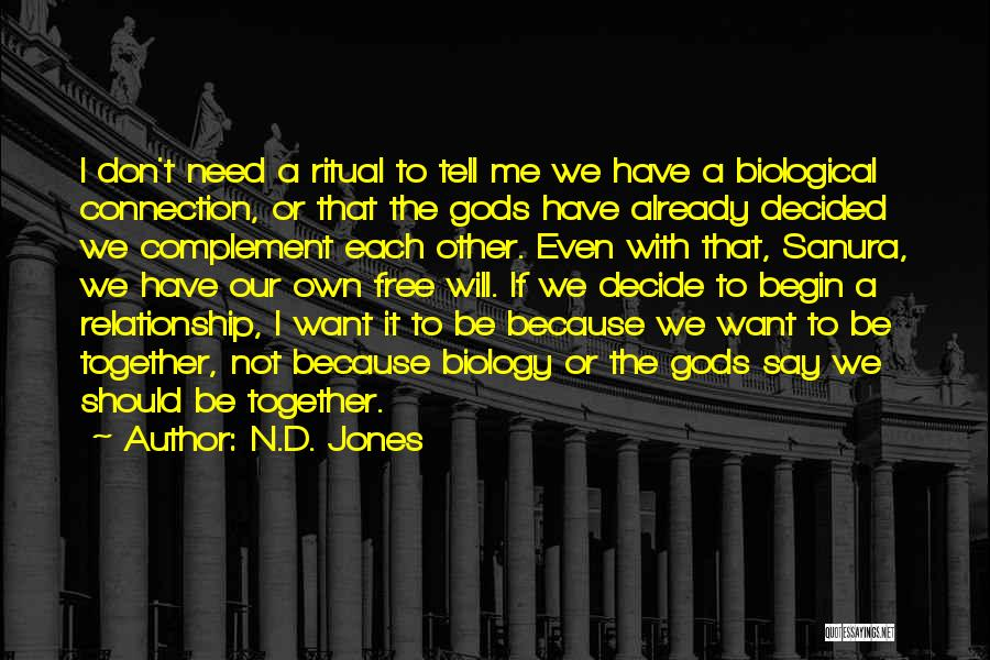 We Should Be Together Quotes By N.D. Jones
