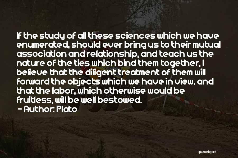 We Should Be Together Quotes By Plato