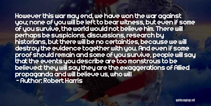 We Should Be Together Quotes By Robert Harris