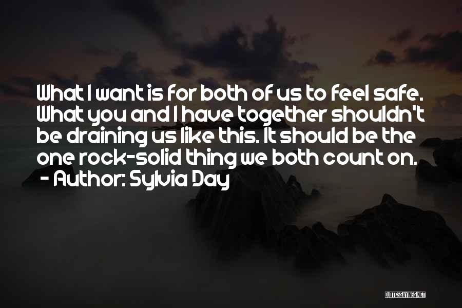 We Should Be Together Quotes By Sylvia Day
