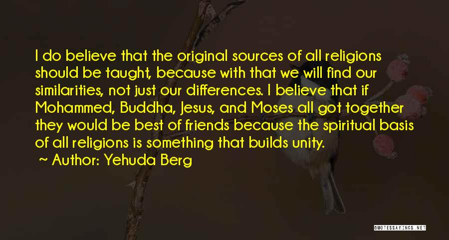 We Should Be Together Quotes By Yehuda Berg
