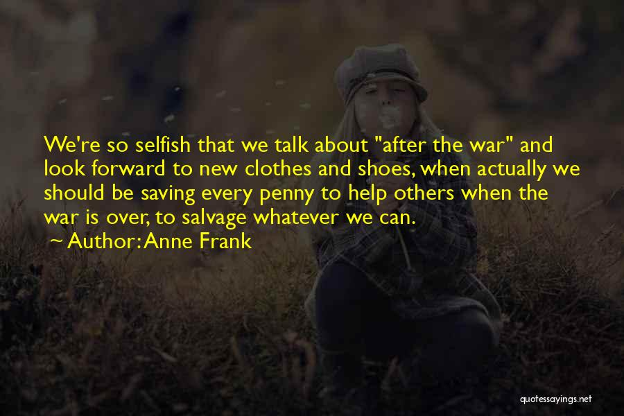 We Should Help Others Quotes By Anne Frank