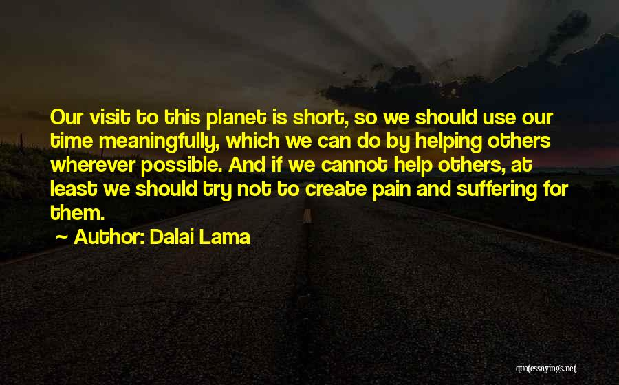 We Should Help Others Quotes By Dalai Lama