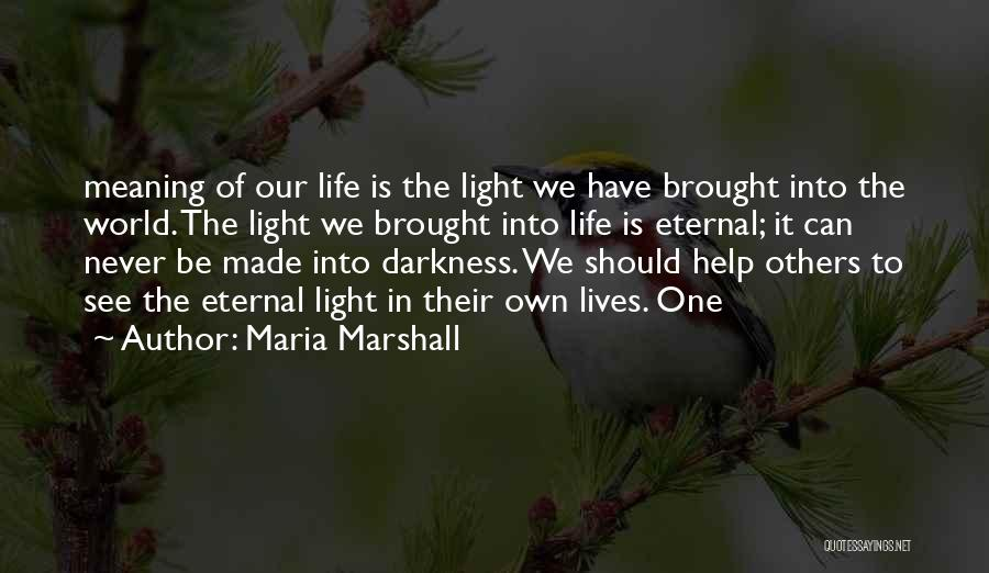 We Should Help Others Quotes By Maria Marshall