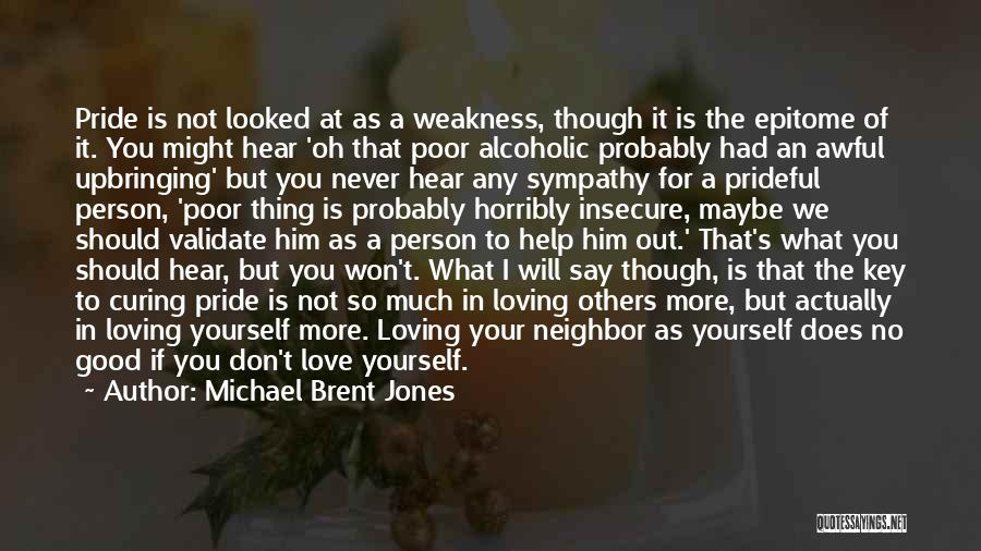 We Should Help Others Quotes By Michael Brent Jones