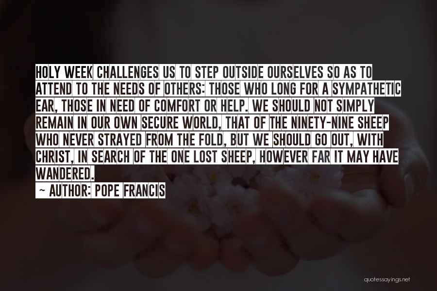 We Should Help Others Quotes By Pope Francis